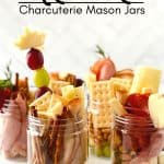 Jarcuterie Mason Jars are a fun alternative to a charcuterie board. These mason jar appetizers are individually portioned Charcuterie mason jars. They are an easy party idea to serve at your next gathering.