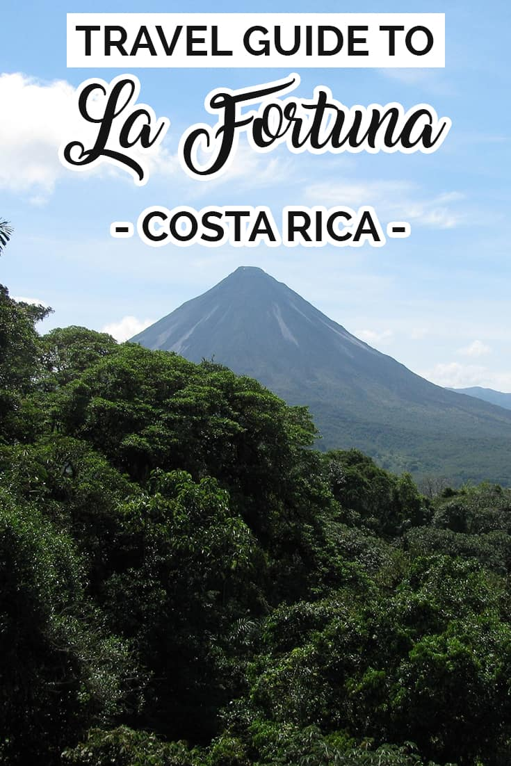 What to do and see in La fortuna Costa Rica