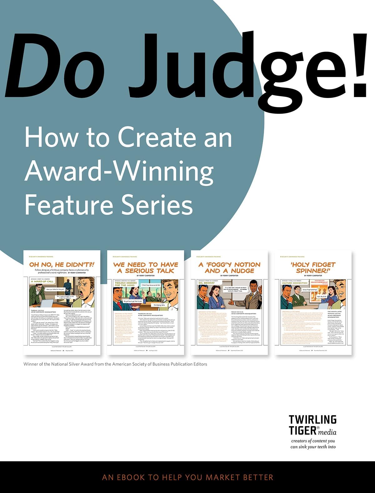 How to Create an Award-Winning Feature Series