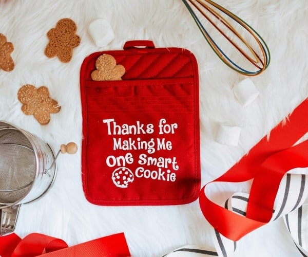 Teacher Appreciation  gift oven mitt quote thanks for making me one smart cookie