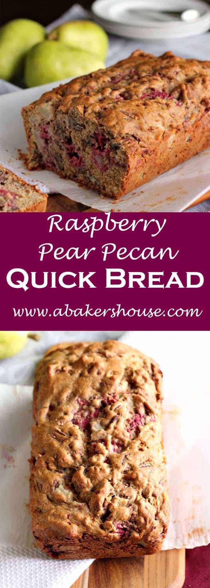 This quick bread recipe is loaded with pears, pecans, and raspberries. #quickbread #abakershouse #raspberry #pears #pecan #homemadebread