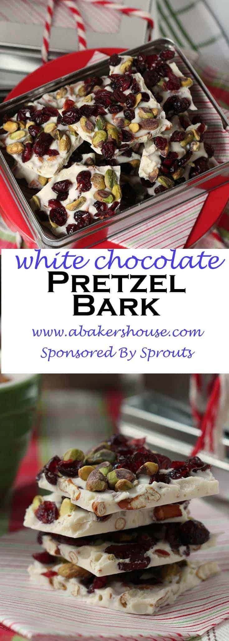 White Chocolate Pretzel Bark is layer upon layer of sweet and salty. Chocolate, dried fruit, nuts and pretzels create the perfect bite. #abakershouse #sponsored #Sprouts #chocolatebark #nobakedessert #whitechocolatebark