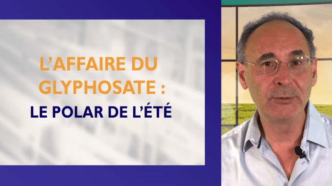 vignette youtube affaire glyphosate