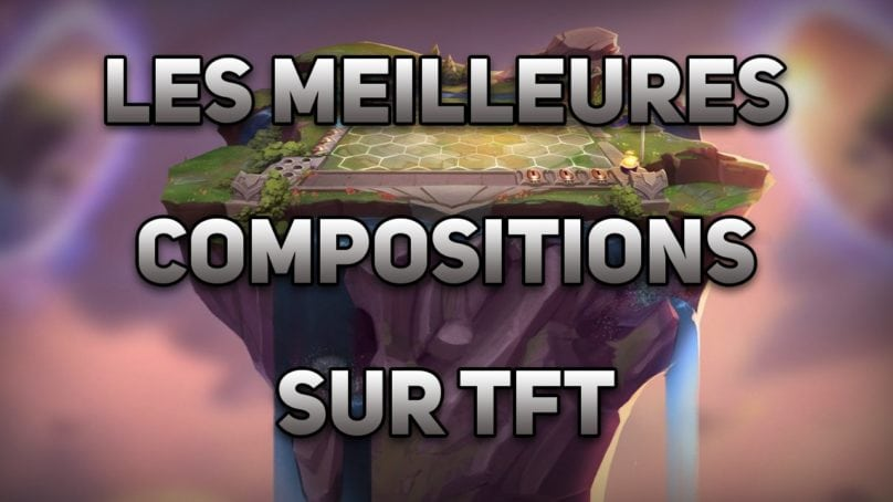 Meilleur compo TFT, patch 10.4 📝