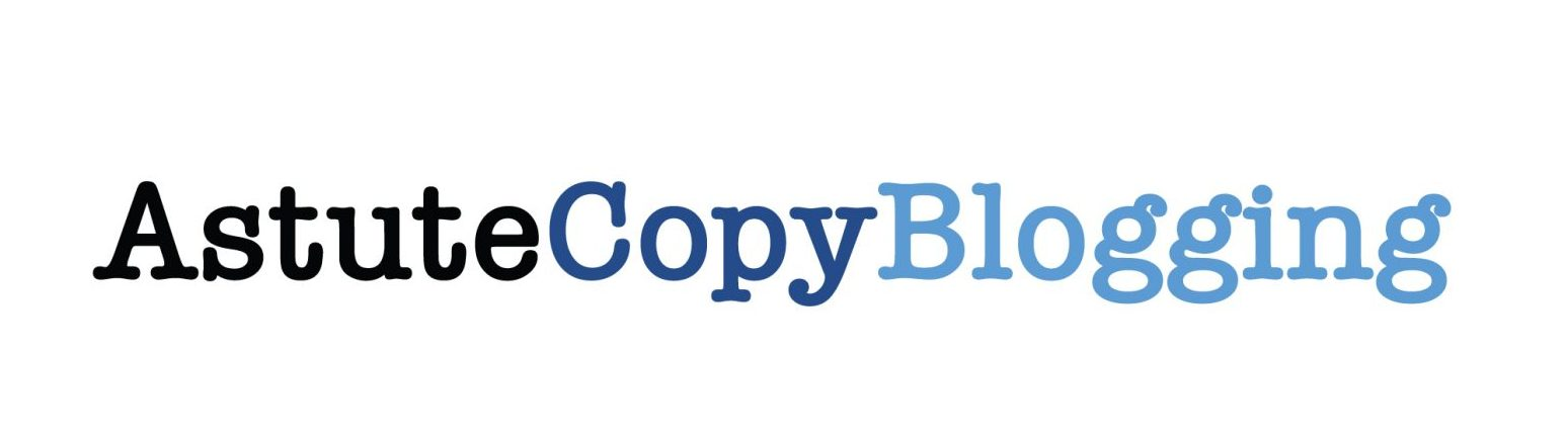 Astute Copy Blogging