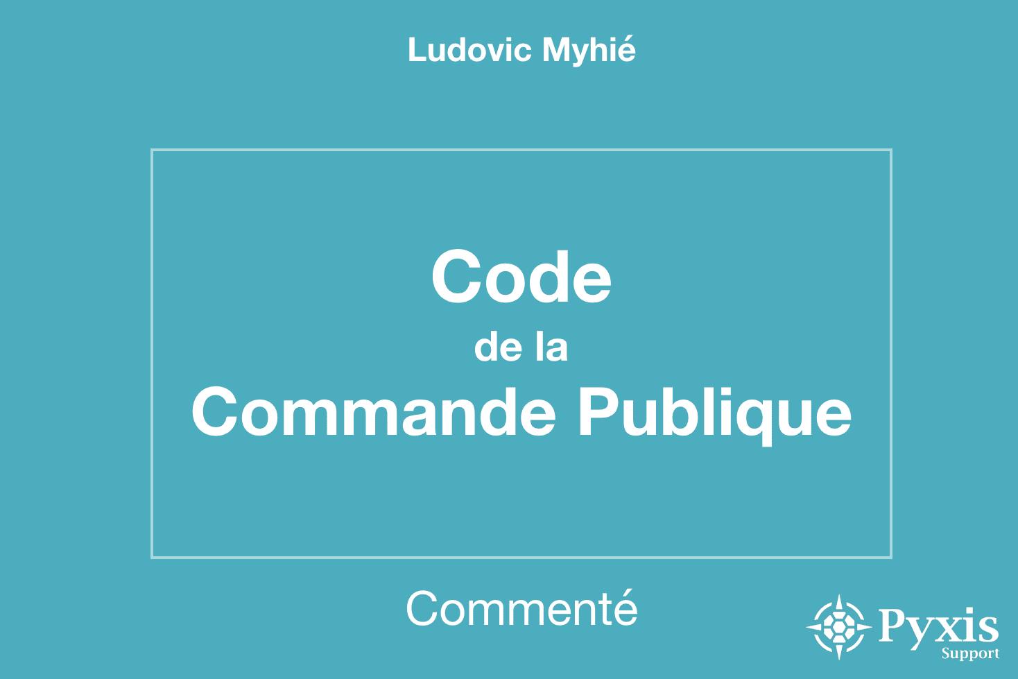 https://www.code-commande-publique.com/droit-de-la-commande-publique/