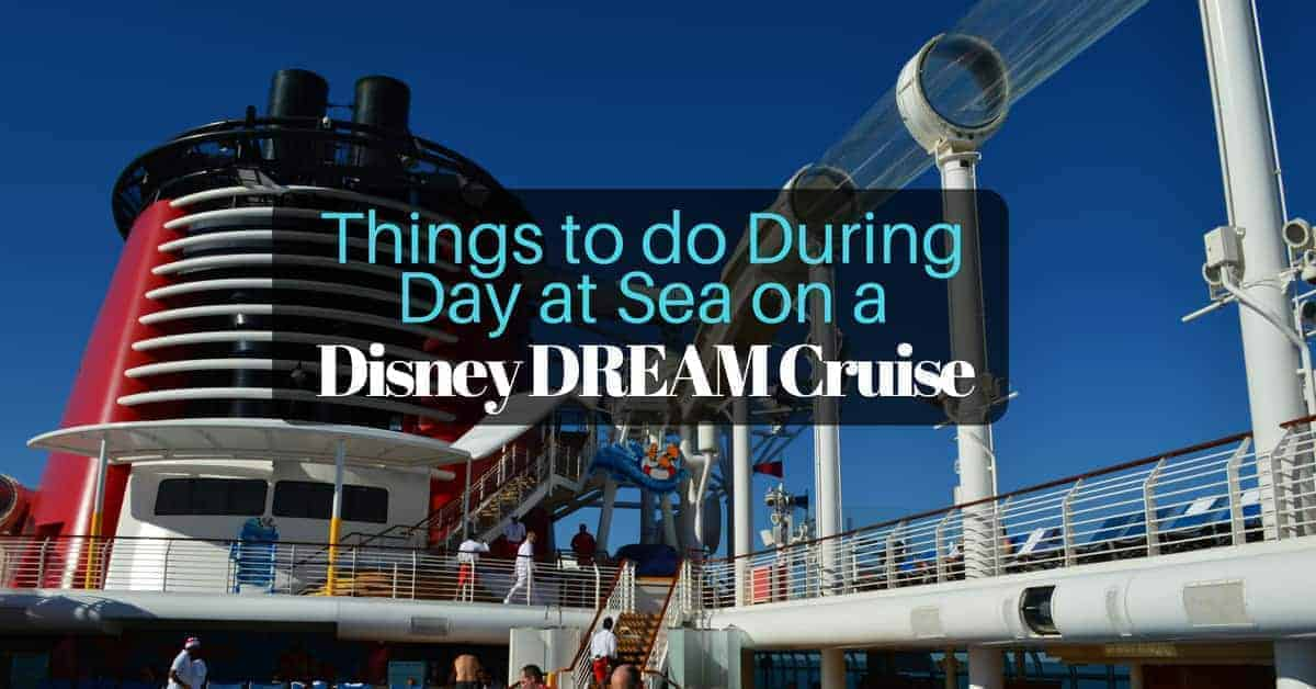 Things to do during a Day at Sea on a Disney Cruise