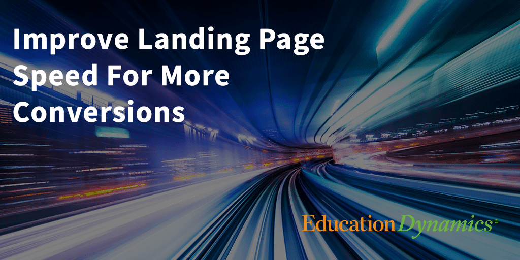 Improve Landing Page Speed for More Conversions