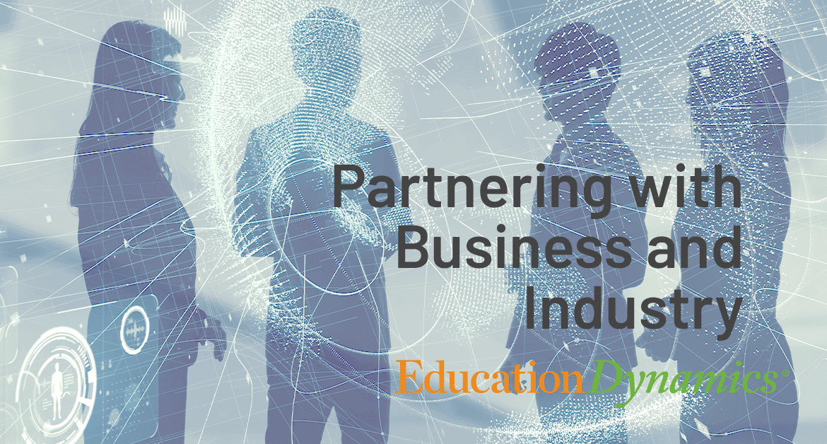 Partnering with Business and Industry