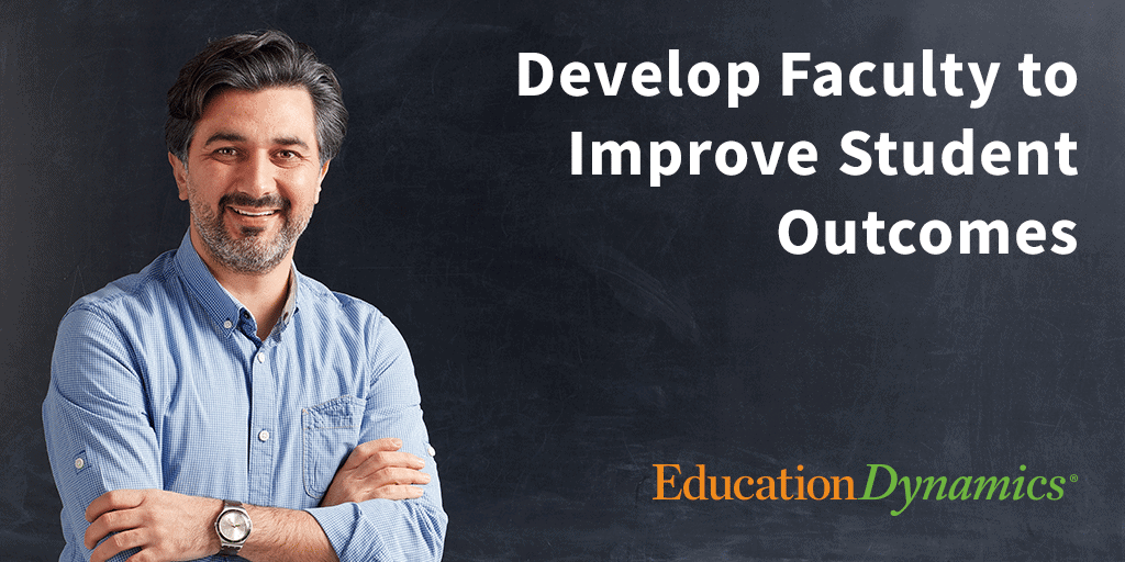 Improve Faculty Development to Grow Enrollments and Graduation