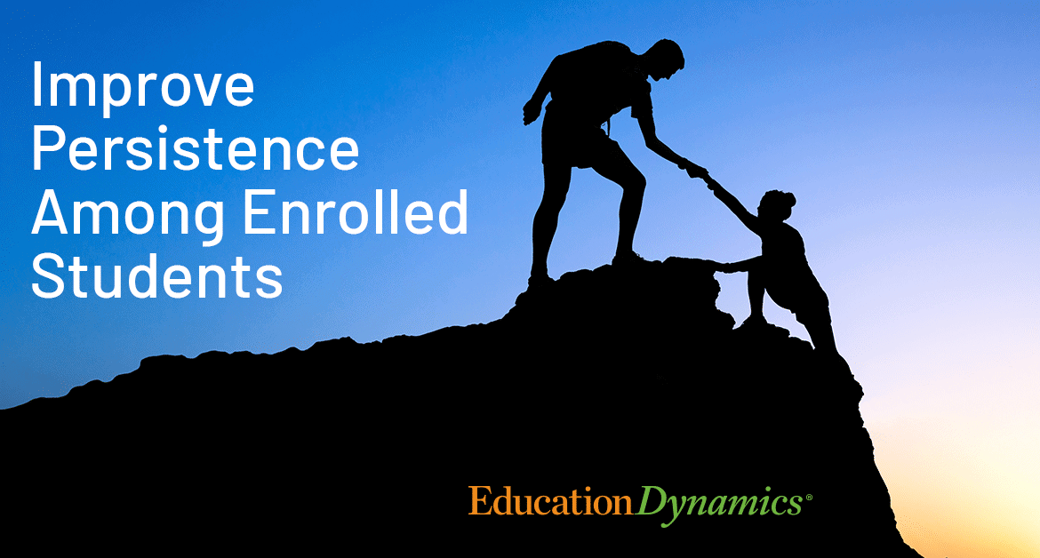 Improve Persistence Among Enrolled Online Students