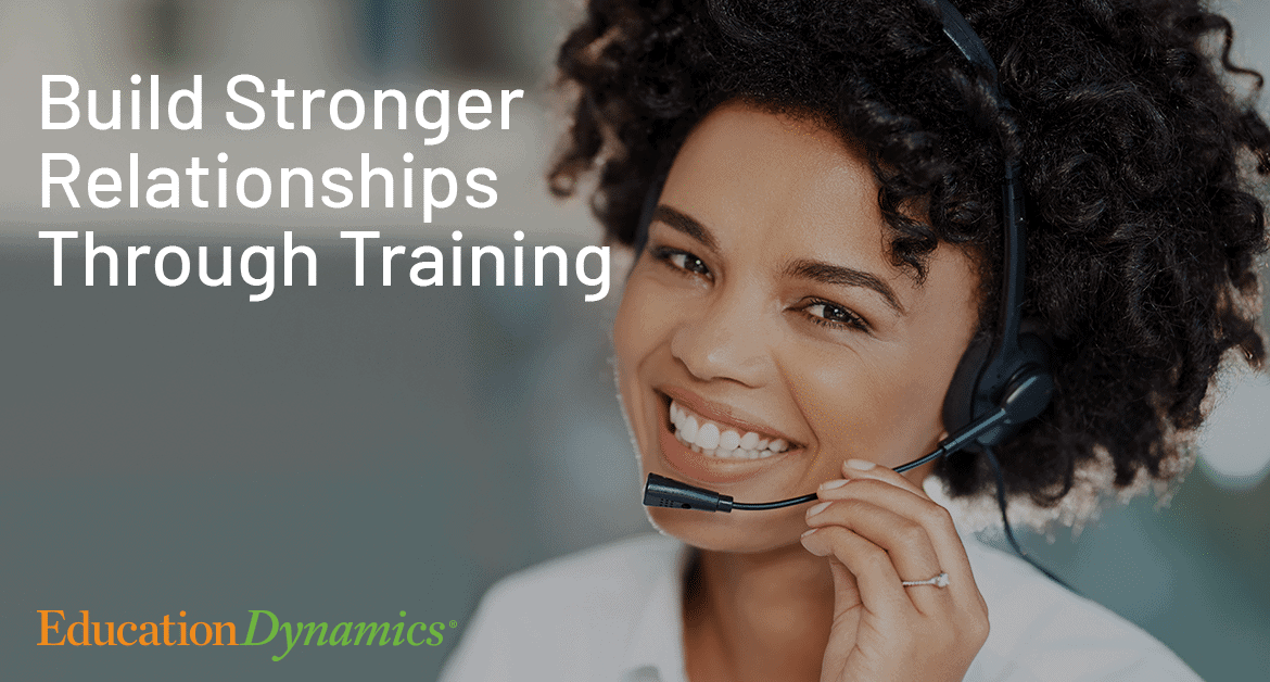 Build Stronger Relationships Through Training