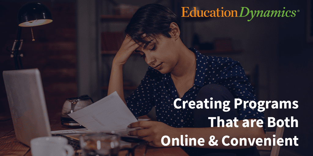 Creating Programs That are Both Online & Convenient