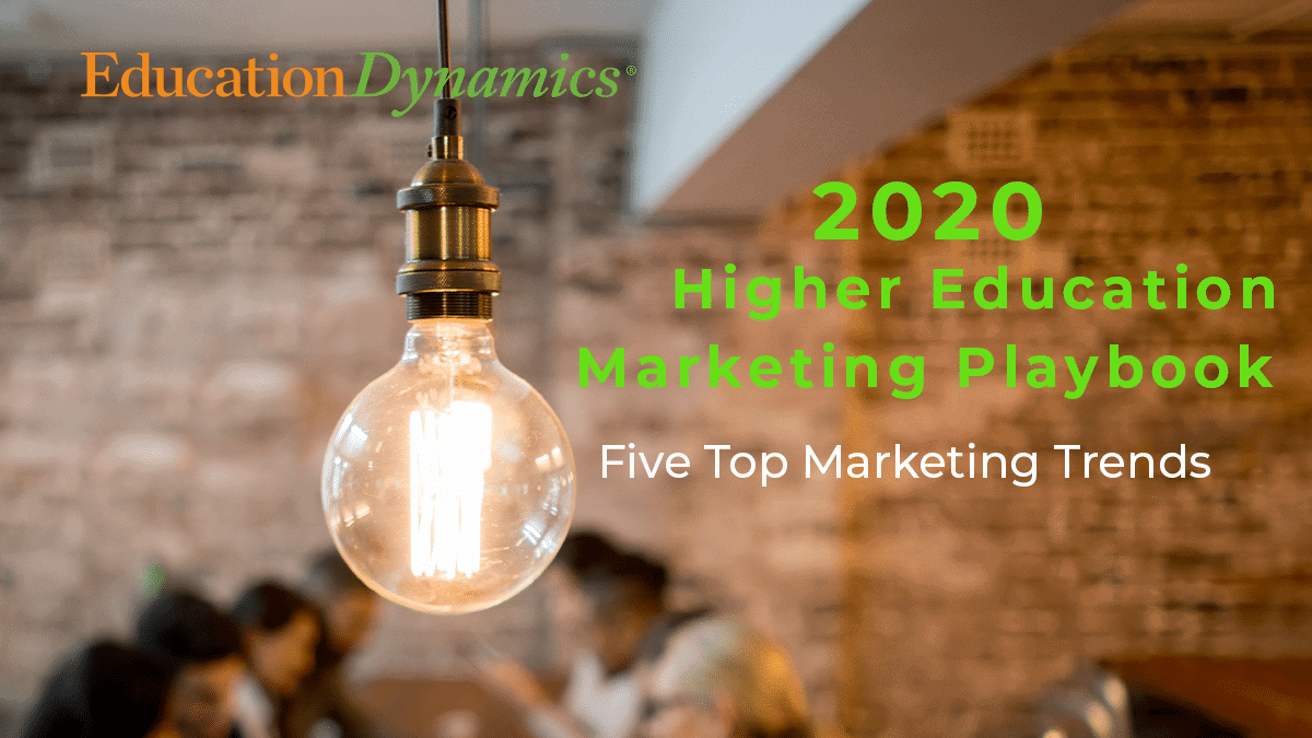 2020 Higher Education Marketing Playbook