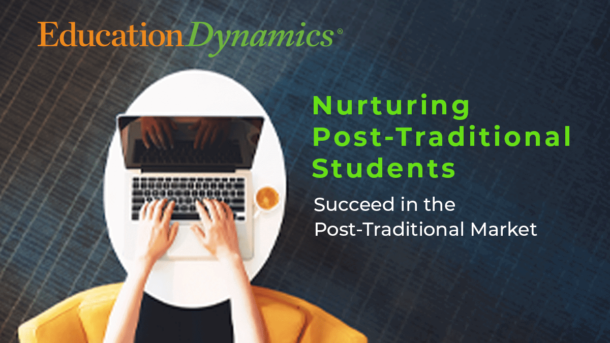 Nurturing Post Traditional Students