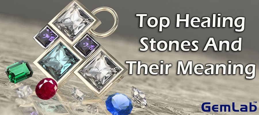Top Healing Stones And Their Meaning