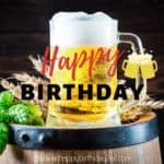 Happy Birthday Wine Images & Birthday Beer Images, Memes