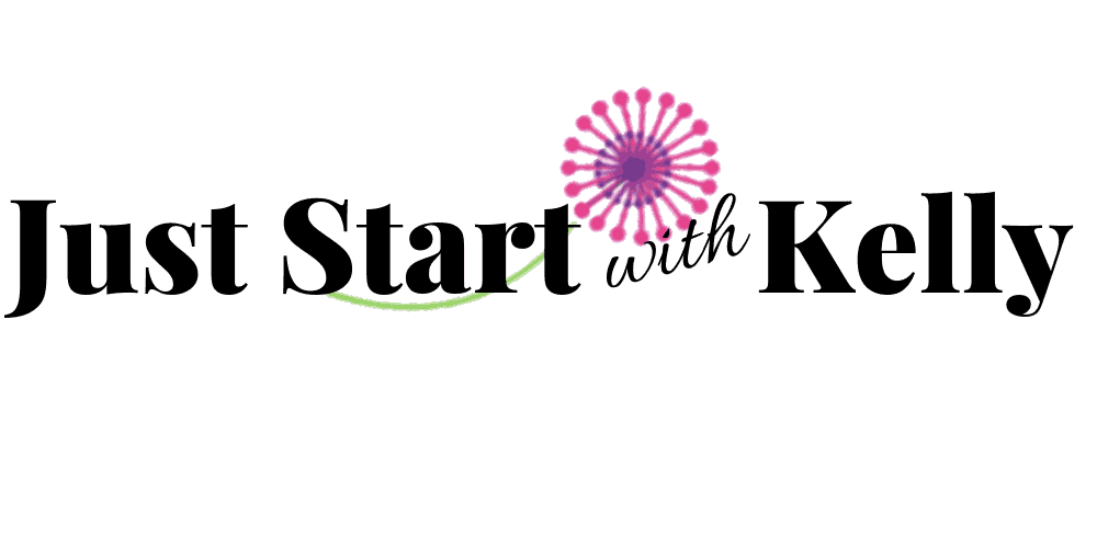 Just Start with Kelly