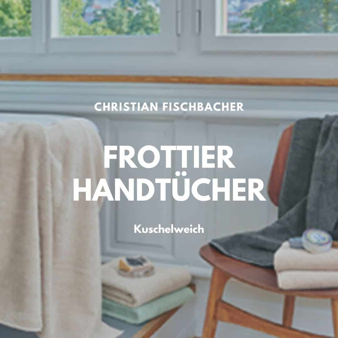 Frottierhandtücher von Fischbacher