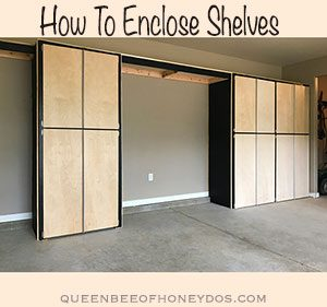 How to encloses storage shelves