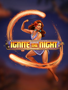 ignite the night videoslot relax gaming