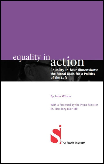 Equality In Four Dimensions: The Moral Basis for a Politics of the Left