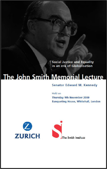 Social Justice and Equality in an Era of Globalisation (John Smith Memorial Lecture)