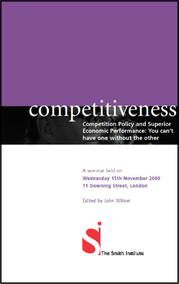 Competitiveness: Competition Policy and Superior Economic Performance: You Can't Have One Without the Other
