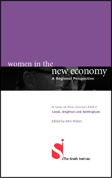 Women in the New Economy: A Regional Perspective