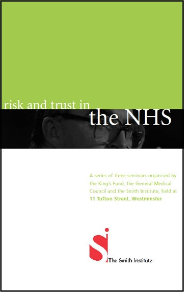 Risk and Trust in the NHS