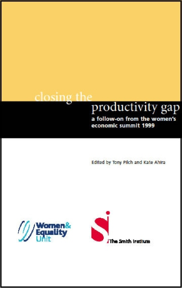 Closing the Productivity Gap: A Follow-On from the Women's Economic Summit 1999