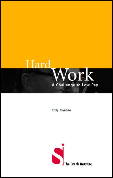 Hard Work: A challenge to Low Pay