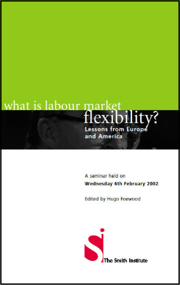 Labour Market Flexibility: Lessons from Europe and America