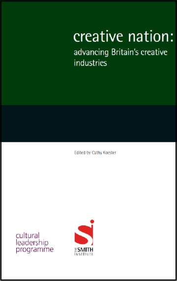 Creative Nation. Advancing Britain's creative industries