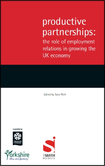 Productive Partnerships: the role of employment relations in growing the UK economy