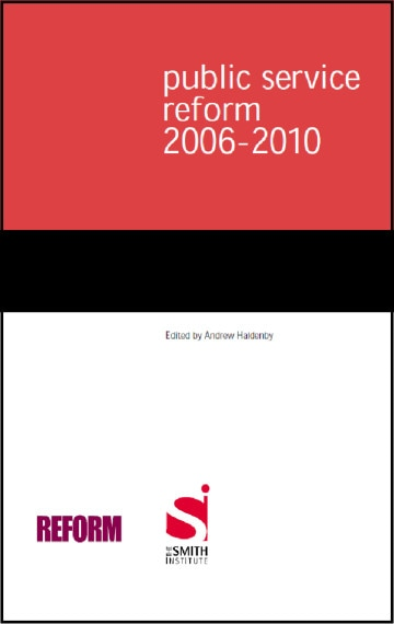 Public Service Reform 2006-2010