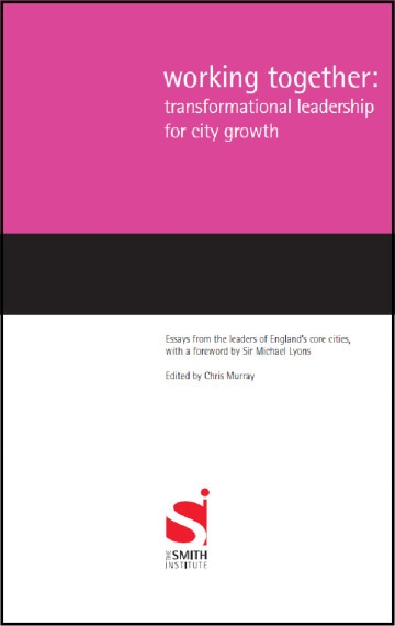 Working Together: Transformational Leadership for City Growth