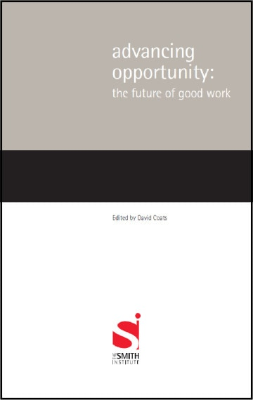 Advancing Opportunity: The future of good work