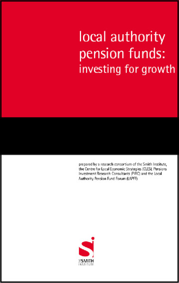Local Authority Pension Funds – Investing for Growth