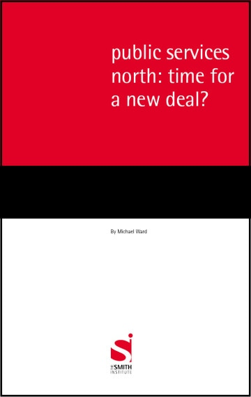 Public services north: time for a new deal?