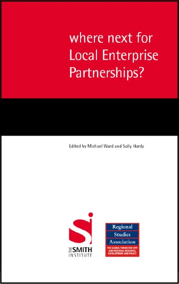 Where next for Local Enterprise Partnerships?