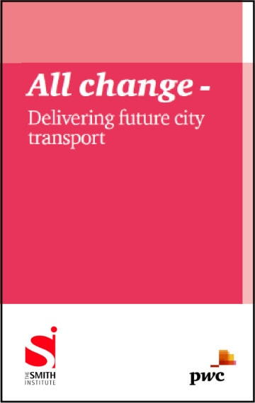 All change – delivering future city transport