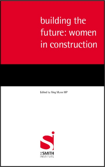 Building the future: women in construction