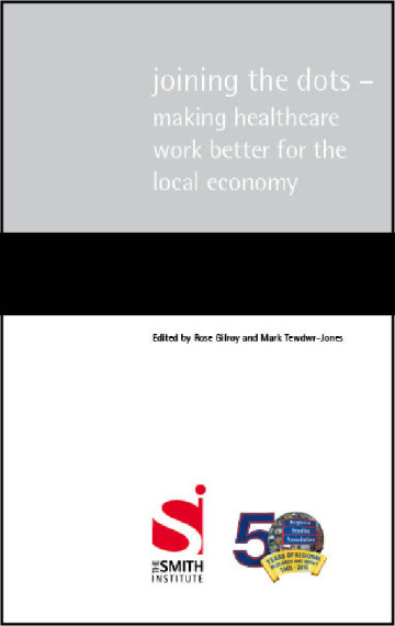 Joining the dots – making healthcare work better for the local economy