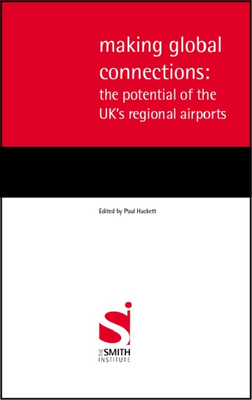 Making global connections: the potential of the UK's regional airports