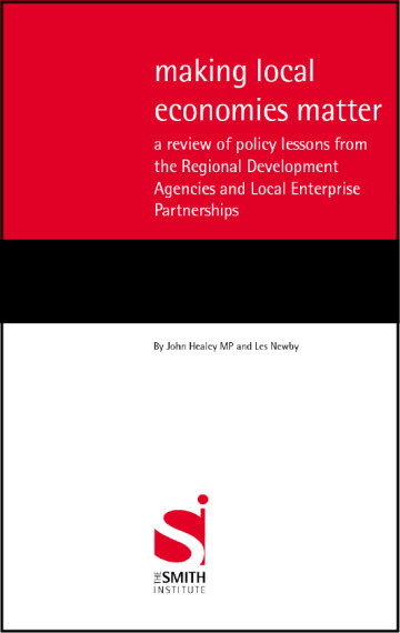 Making local economies matter: a review of policy lessons from the Regional Development Agencies and Local Enterprise Partnerships