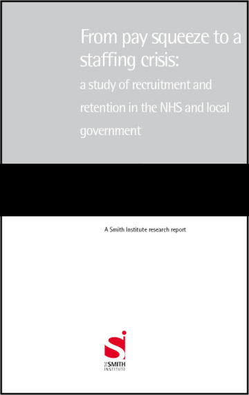 From pay squeeze to a staffing crisis: a study of recruitment and retention in the NHS and local government