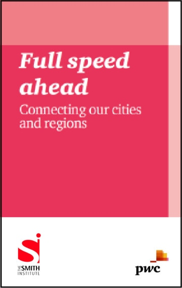 Full speed ahead: connecting our cities and regions
