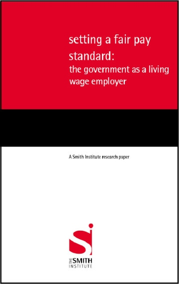 Setting a fair pay standard: the government as a living wage employer