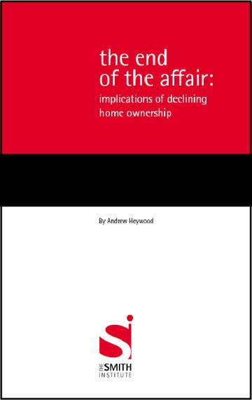 The End of the Affair: Implications of Declining Home Ownership